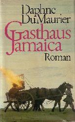 DuMaurier, Daphne:  Gasthaus Jamaica : Roman