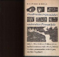 Böll, Heinrich:  Das Brot der frühen Jahre und andere Prosastücke