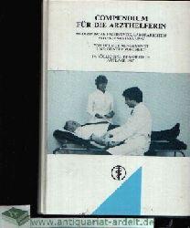 Aengenendt, Helmut und Günter Borchert: Compendium für die Arzthelferin Medizinische Fachkunde, Laborarbeiten, Patientenbetreuung 14., völlig neu bearbeitete Auflage