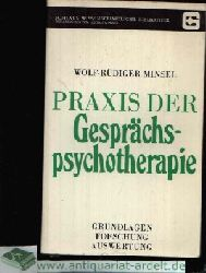 Minsel, Wolf-Rüdiger: Praxis der Gesprächspsychotherapie Grundlagen - Forschung - Auswertung Böhlaus Wissenschaftliche Bibliothek