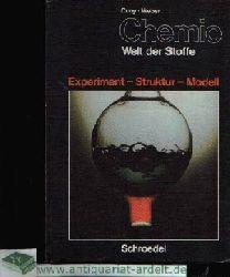 Cuny und Weber:  Chemie - Welt der Stoffe Experiment - Struktur - Modell
