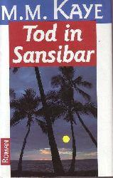 Kaye, Mary M.: Tod in Sansibar