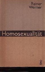 Werner, Reiner: Homosexualität Herausforderung an Wissen und Toleranz 1. Auflage