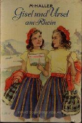 Haller, M.: Gisel und Ursel am Rhein Ohne Angaben