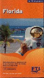 Nitsche, Christiane und Manfred Schenkel: Florida- the Sunshine State Reiseinformationen, Sehenswertes in den Regionen, Aktiv im Urlaub, Natur und Geschichte Mit Straßenkarten Ohne Angaben