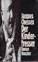 Chessex, Jacques: Der  Kinderfresser