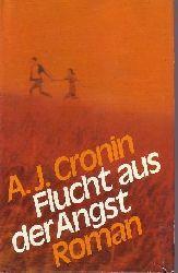 Cronin, Archibald J.; Flucht aus der Angst