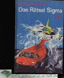 Tuschel, Karl-Heinz; Das Rätsel Sigma