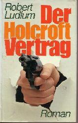 Ludlum, Robert: Der Holcroft Vertrag