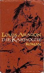 Aragon, Louis: Die Karwoche