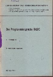 Adler, Helmut und Hans-Ulrich Karl:  Die Programmiersprache BASIC 1. Lehrbrief