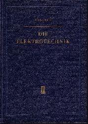 Reinhardt, Rudolf; Die Elektrotechnik 4., erweiterte und verbesserte Auflage