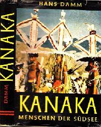 Damm, Hans; Kanaka - Menschen der Südsee