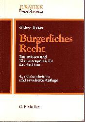Kaiser, Gisbert: Bürgerliches Recht Basiswissen und Klausurenpraxis für das Studium 4., neubearbeitete und erweite