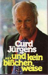 Jürgens, Curd: ... und kein bißchen weise Autobiographischer Roman Lizenzausgabe