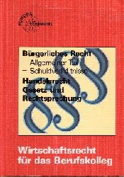 Droll, Bernhard:  Wirtschaftsrecht für das Berufskolleg