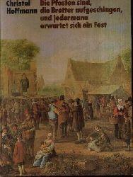 Hoffmann, Christel:  Die Pfosten sind, die Bretter aufgeschlagen und  jedermann erwartet  sich ein  fest Theater von Aischylos bis Brecht