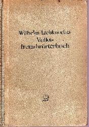 Liebknecht, Wilhelm; Wilhelm Liebknechts Volksfremdwörterbuch 71.-370. tausend