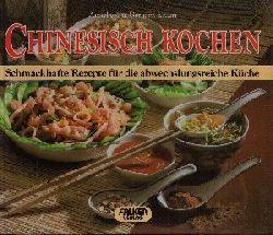 Eckert, Anneliese und Gerhard Eckert; Chinesisch kochen Falken farbig - Schmackhafte Rezepte für die abwechslungsreiche Küche Nachaufl.