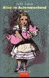 Noon, Jeff: Alice im Automatenland