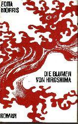 Morris, Edita; Die Blumen von Hiroshima