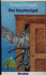 Haugen, Tormod: Die Nachtvögel