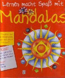 Diverse: Lernen macht Spaß mit Mandalas 30 Mandalas und viele Rechenspiele, pfiffige Rätsel und allerei Lernspaß Genehmigte Sonderausg.