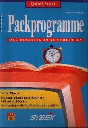 Altenhövel, Michael: QuickStart Packprogramme Der Einstieg in 20 Schritten 1. Aufl.