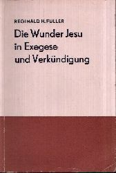 Fuller, Reginald H.:  Die Wunder Jesu in Exegese und Verkündigung