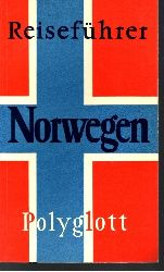 Becker, Horst J.: Norwegen Polyglott-Reiseführer 3. Auflage