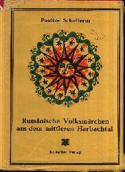 Schullerus, Pauline: Rumänische Volksmärchen aus  dem mittleren  Harbachtal Neuausgabe besorgt von Rolf Wilh. Brednich und Ion Talos