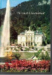 Hojer, Gerhard;  Schloss Linderhof Amtlicher Führer