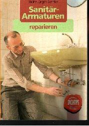 Schiffer, Heinz-Jürgen: Sanitärarmaturen reparieren Rudolf Müller Fachtips Orig.-Ausg.