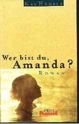 Hooper, Kay:  Wer bist du Amanda?
