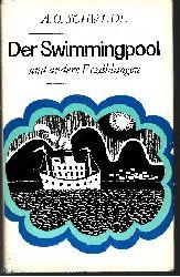 Schwede, Alfred Otto:  Der Swimmingpool und andere Erzählungen