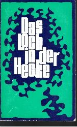 Antkowiak, Elisabeth;  Das Loch in der Hecke - Alte Geschichten?