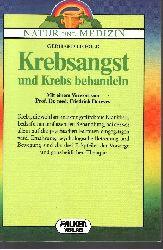 Leibold, Gerhard:  Krebsangst und Krebs behandeln Falken-Bücherei - Begleitbuch zur ZDF-Serie Natur und Medizin]