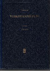 Lehmann, Herbert: Werkstoffprüfung Band 1: Metalle 4., überarbeitete Auflage