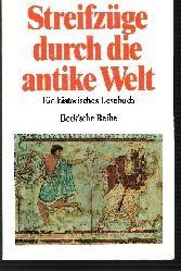Patzer, Andreas [Hrsg.]:  Streifzüge durch die antike Welt Ein historisches Wörterbuch