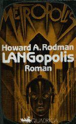 Rodman, Howard A.: Langopolis