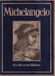Sauerlandt, Max:  Michelangelo