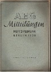 Autorengruppe:  AEG-Mitteilungen Heft 2 - Februar 1938