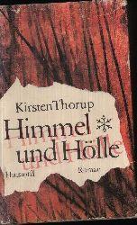 Thorup, Kirsten: Himmel und Hölle