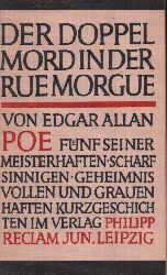 Poe, Edgar Allan: Der Doppelmord in der Rue Morgue Fünf seiner meisterhaften scharfsinnigen geheimnisvollen und grauenhaften Kurzgeschichten im Verlag
