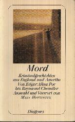 Autorengruppe: Mord Kriminalgeschichten aus England und Amerika von Edgar Allan Poe bis Raymond Chandler