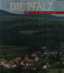 Diehl, Wolfgang; Reisen in Deutschland: Die Pfalz