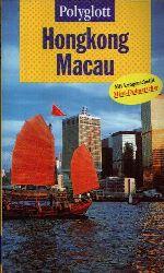 Krücker, Franz-Josef: Hongkong Macau Polyglott-Reiseführer