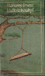 Bruns, Marianne: Luftschaukel Miniaturen und Gedichte 2. Auflage