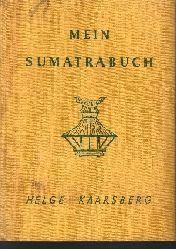 Kaarsberg, Helge: Mein Sumatrabuch