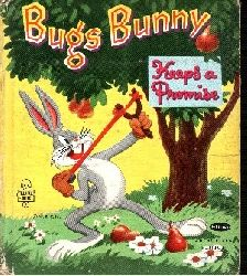 Heimdahl, Ralph and Al Dempster: Bugs Bunny - Keeps a Promise